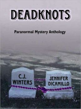 Deadknots, Paranormal Mystery Anthology
