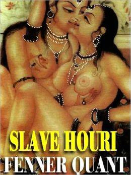 Slave Houri