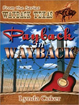Payback In Wayback [Wayback Texas Series]
