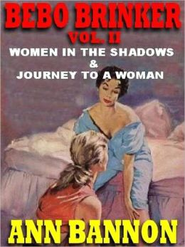 Women in the Shadows & Journey to a Woman [Bebo Brinker Vol. II]