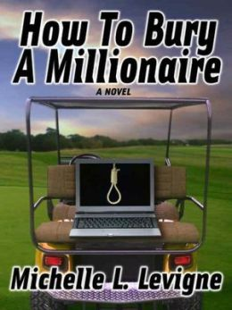 How To Bury a Millionaire