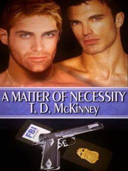 A Matter of Necessity