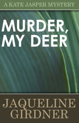 Murder, My Deer