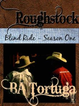 Roughstock [Blind Ride Season One]
