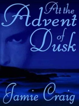 At The Advent Of Dusk