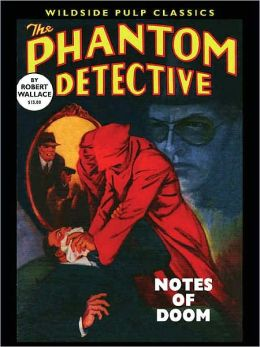 The Phantom Detective: Notes of Doom