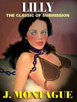 Lilly: The Classic of Bondage and Submission