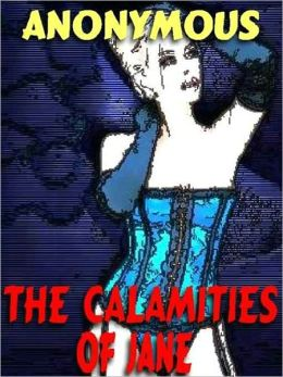 The Calamities of Jane: The Victorian Bondage Classic
