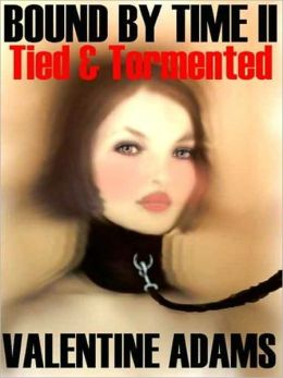 Tied and Tormented in the Twenties [Bound by Time II]