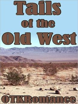 Tails of the Old West