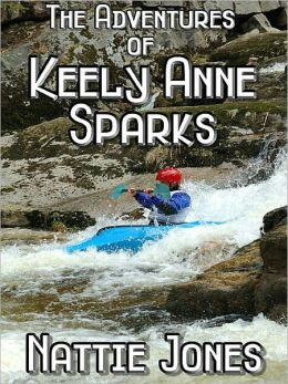 The Adventures of Keely Anne Sparks