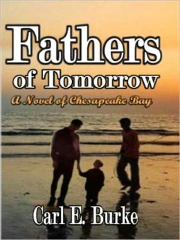 Fathers of Tomorrow [A Novel of the Chesapeake]
