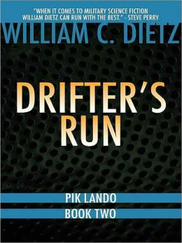 Drifter's Run [Pik Lando Series Book 2]
