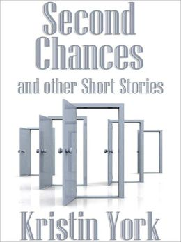 Second Chances and Other Short Stories