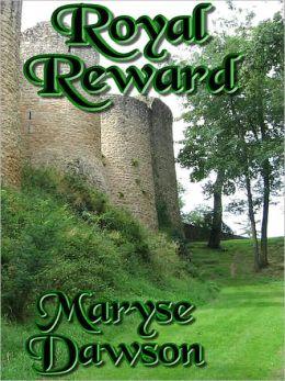 Royal Reward