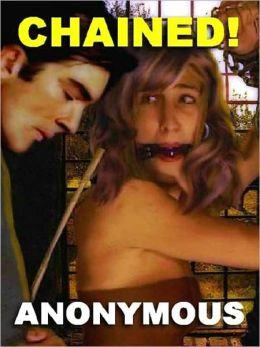 Chained! The 1970's Erotic Classic