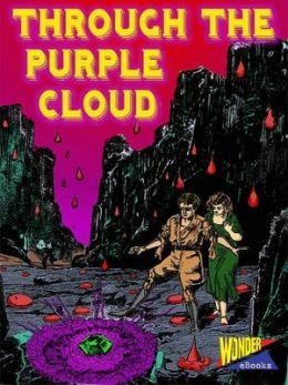 Through the Purple Cloud