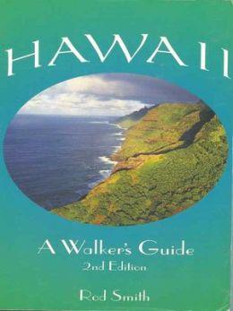 Hawaii: A Walker's Guide