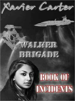 Walker Brigade: Book of Incidents