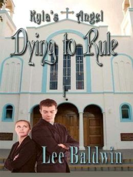 Kyla's Angel: Dying to Rule