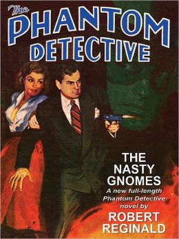 The Phantom Detective: The Nasty Gnomes