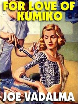 For Love of Kumiko: A Science Fiction Romance Novel