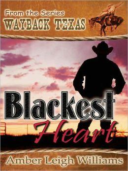 Blackest Heart [Wayback Texas]