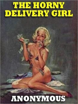 The Horny Delivery Girl