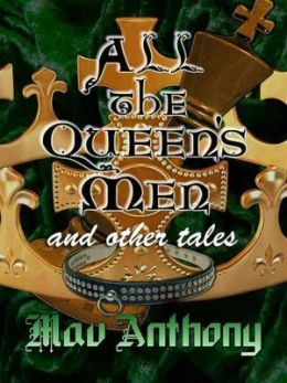 All the Queen's Men and Other Tales