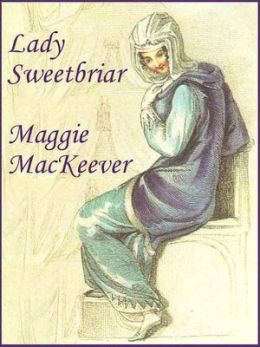 Lady Sweetbriar
