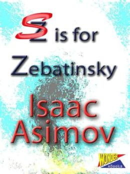 S is for Zebatinsky