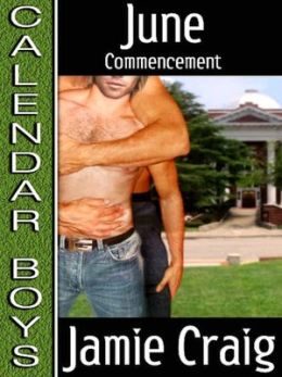Calendar Boys--June: Commencement