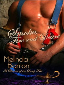 Smoke, Fire and Desire [A Desires of the Lamp Tale]