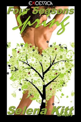 Four Seasons: Spring (erotic erotica anthology)