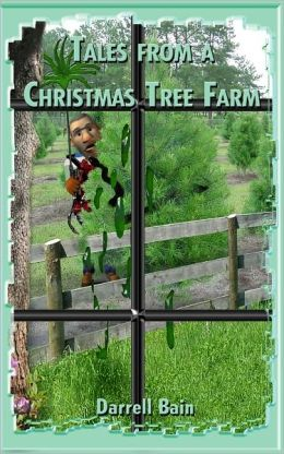 Tales from a Texas Christmas Tree Farm