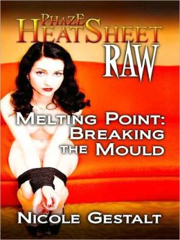 Melting Point: Breaking the Mould