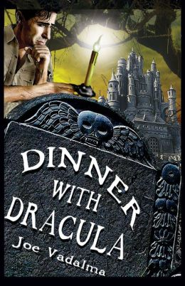 Dinner with Dracula: The Weird Adventures of Charles Winterbottom, Archeologist with Azathoth, Cthulhu, the Yeti Queen, the Dark Gods of Lemuria And Other Terrifying Creatures of the Night