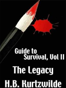 Guide to Survival II: The Legacy