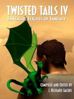Twisted Tails IV [Fantastic Flights of Fantasy]