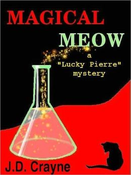 Magical Meow [Lucky Pierre' Mystery Series Book 3]