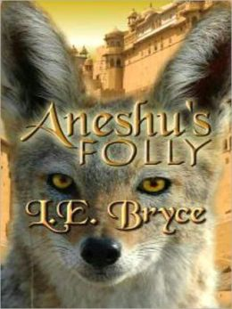 Aneshu's Folly