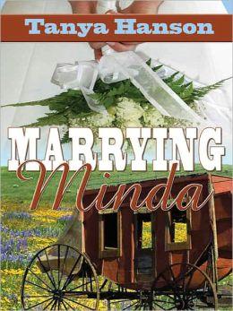 Marrying Minda