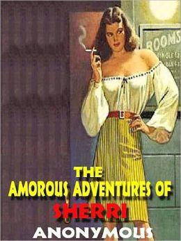 The Amorous Adventures of Sherri