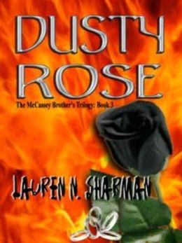 Dusty Rose [McCassey Brothers Trilogy Book 3]