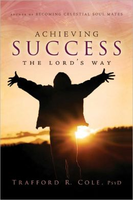 Achieving Success the Lord's Way
