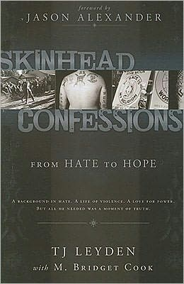 Skinhead Confessions: From Hate to Hope