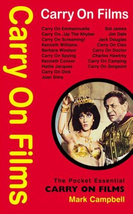 Carry On Films: The Pocket Essential Guide