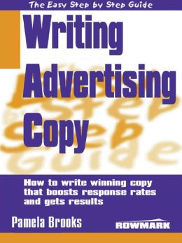 Easy Step by Step Guide to Writing Advertising Copy
