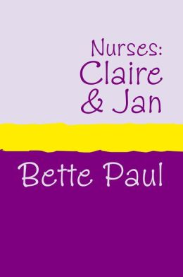 Nurses: Claire and Jan