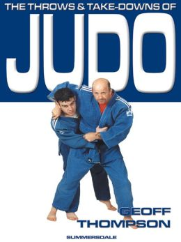 Throws and Takedowns of Judo, The